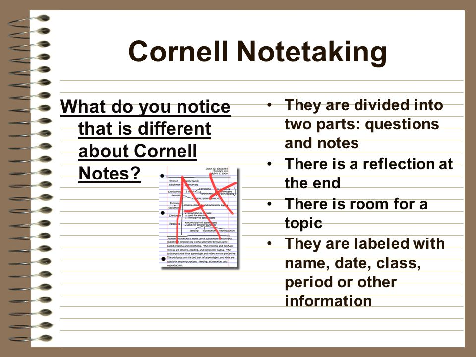 Cornell Notetaking What do you notice that is different about Cornell Notes.