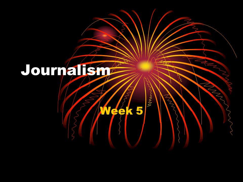 Journalism Week 5