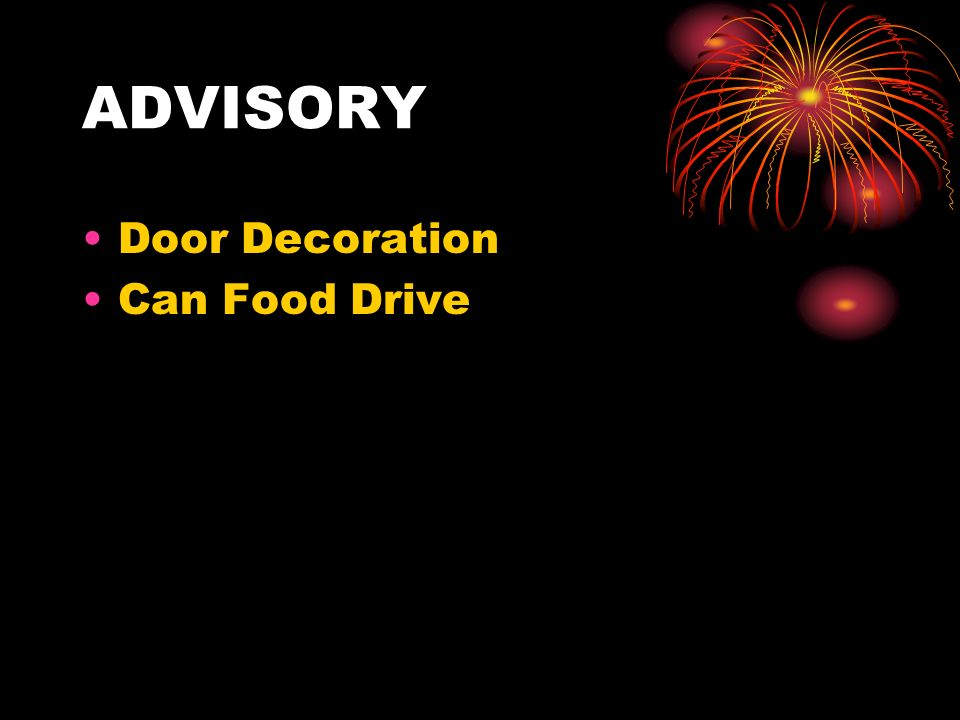 ADVISORY Door Decoration Can Food Drive