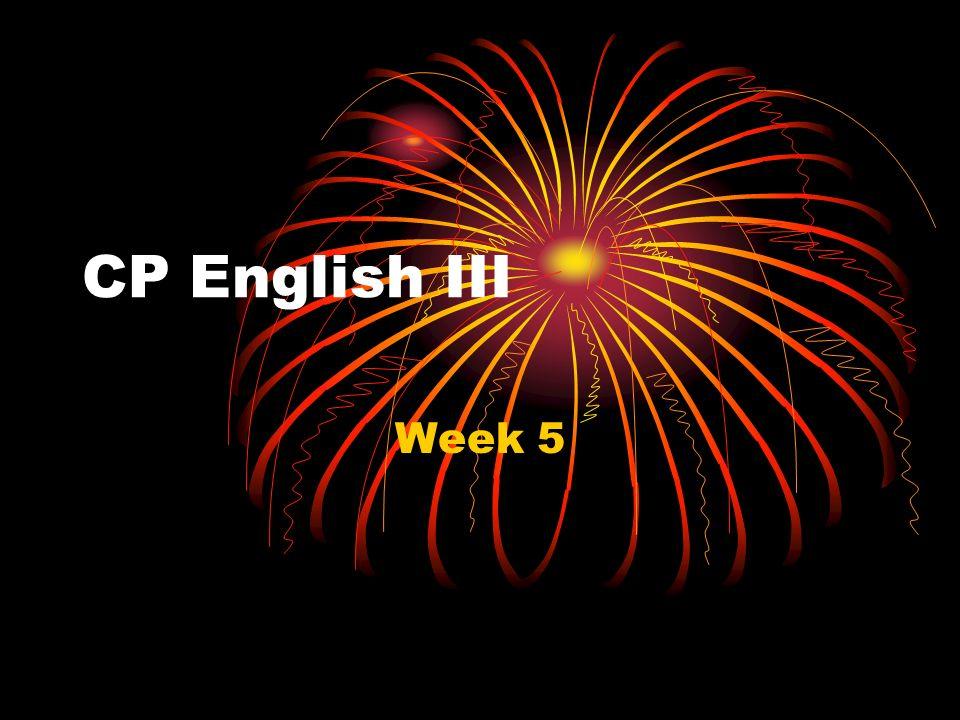 CP English III Week 5