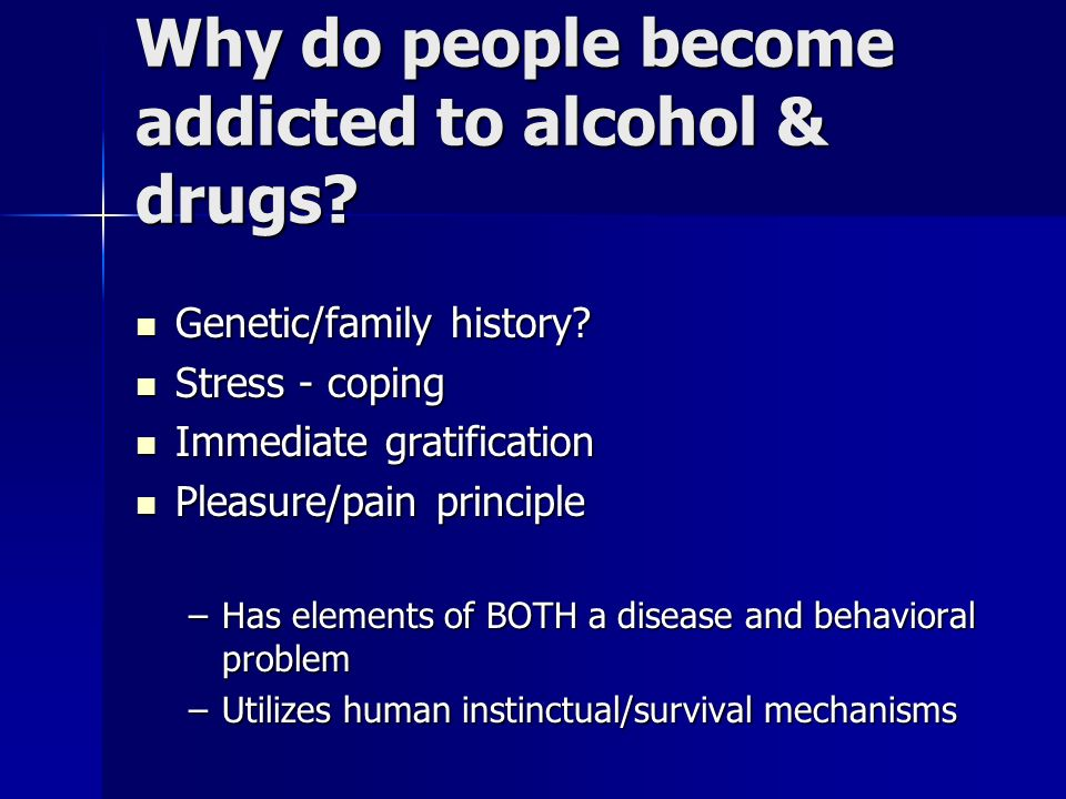 Image result for why do people get addicted to drugs