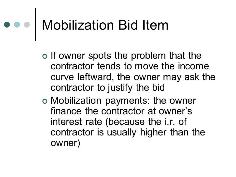 bid item if owner spots the problem that the contractor tends to move the income