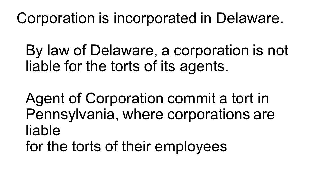 Corporation is incorporated in Delaware.