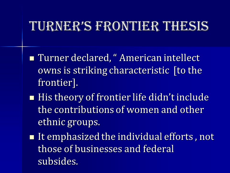 frontier thesis of turner University of south carolina scholar commons faculty publications history, department of 7-1-1993 frontier democracy: the turner thesis revisited.