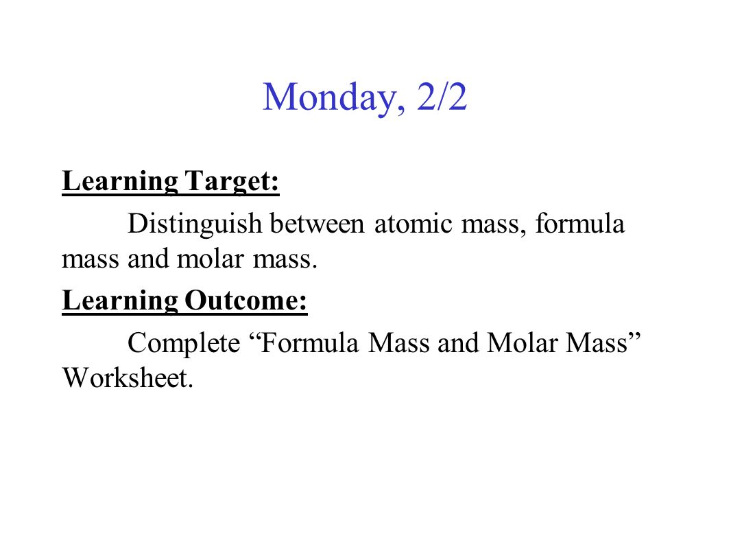 worksheet Molar Mass Practice Worksheet chemical measurements unit 1 stoichiometry chapter 10 the mole monday 22 learning target distinguish between atomic mass formula and