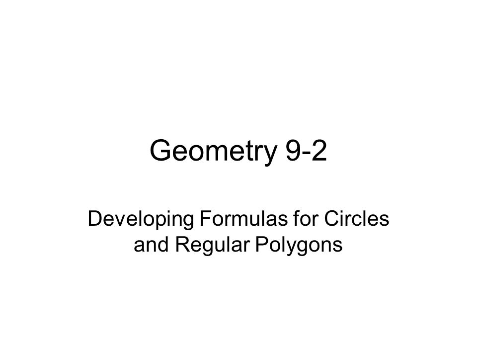 lesson 9 2 devoloping formulas for circles Geometry 2017 – 2018  • lesson 102 developing formulas for circles • lesson 104 perimeter and area in the coordinate plane/composite figures.