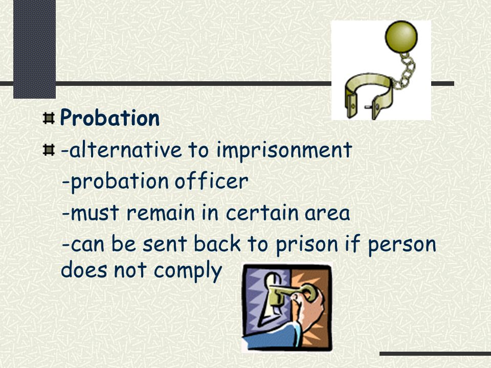 Mandatory Supervision -reward for good behaviour -usually 2/3 through sentence -release by law -subject to same regulations as those on full parole