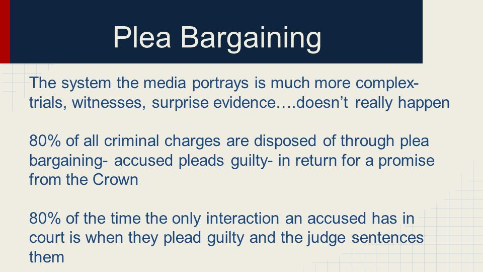 plea bargaining 3 essay Plea bargaining is extremely popular in our criminal justice system in fact, 90 percent of all criminal cases are negotiated through plea bargains.