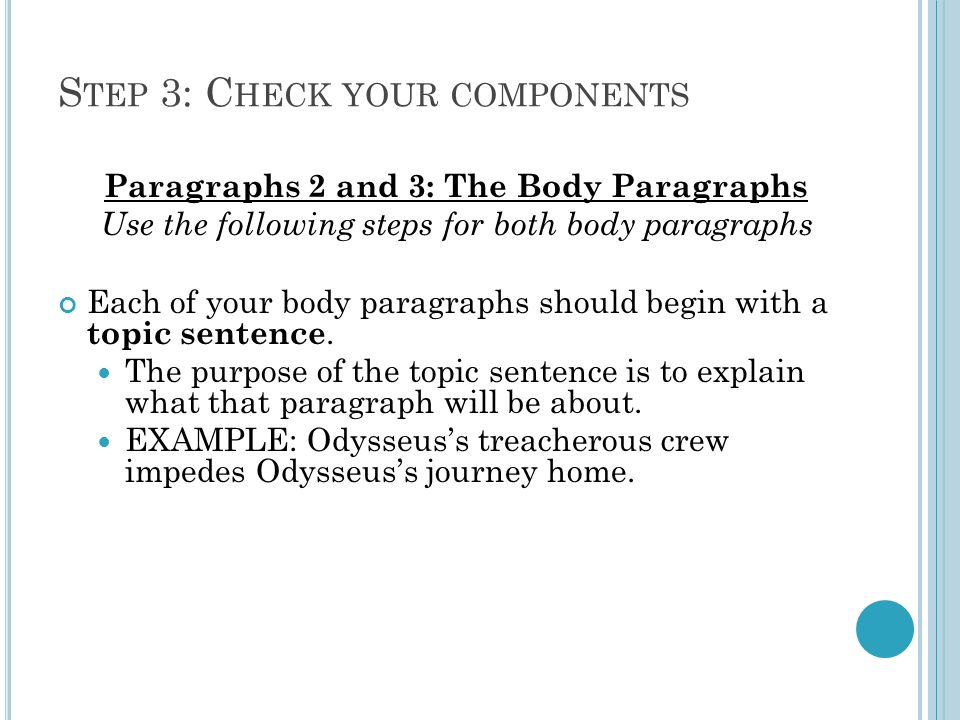 r evising c hecklist for the odyssey analytical essay ppt  s tep 3 c heck your components paragraphs 2 and 3 the body paragraphs