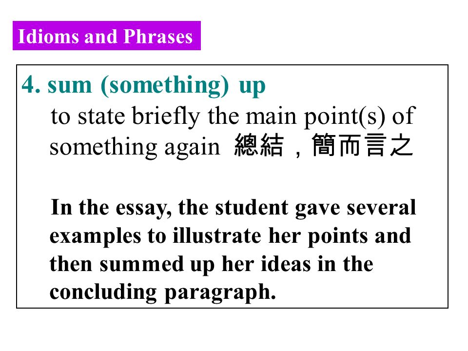 Idioms and Phrases 4.
