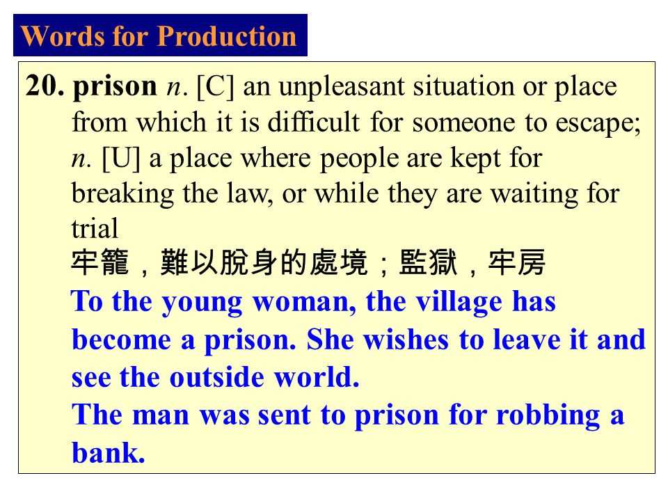 Words for Production 20. prison n.