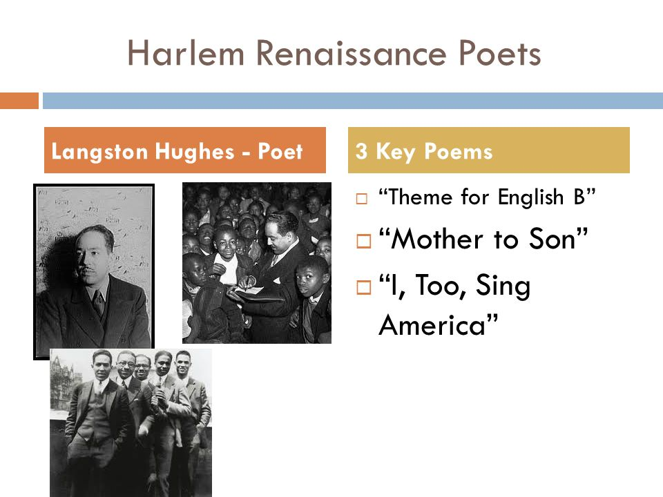 Harlem Renaissance Poets  Theme for English B  Mother to Son  I, Too, Sing America Langston Hughes - Poet3 Key Poems