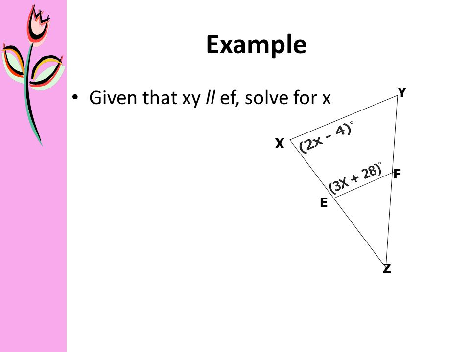geometry notes b solving problems applying angle properties  5 example given that xy ll ef solve for x y x z f e