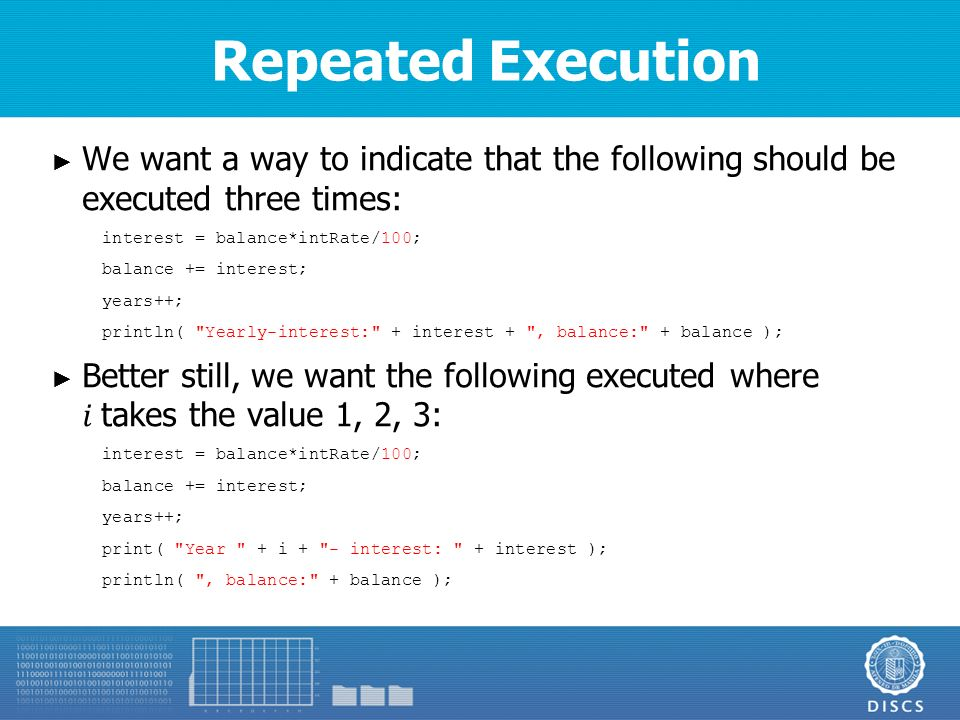 Repeated Execution