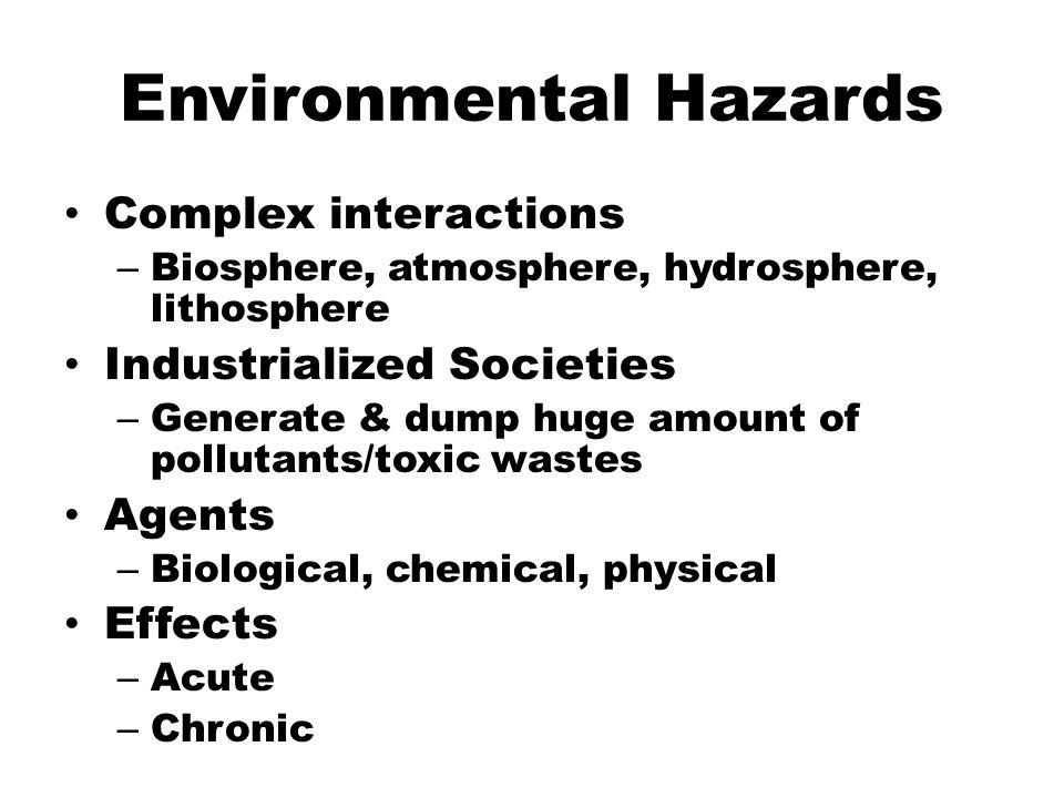 Environmental Hazards & Human Health - ppt download