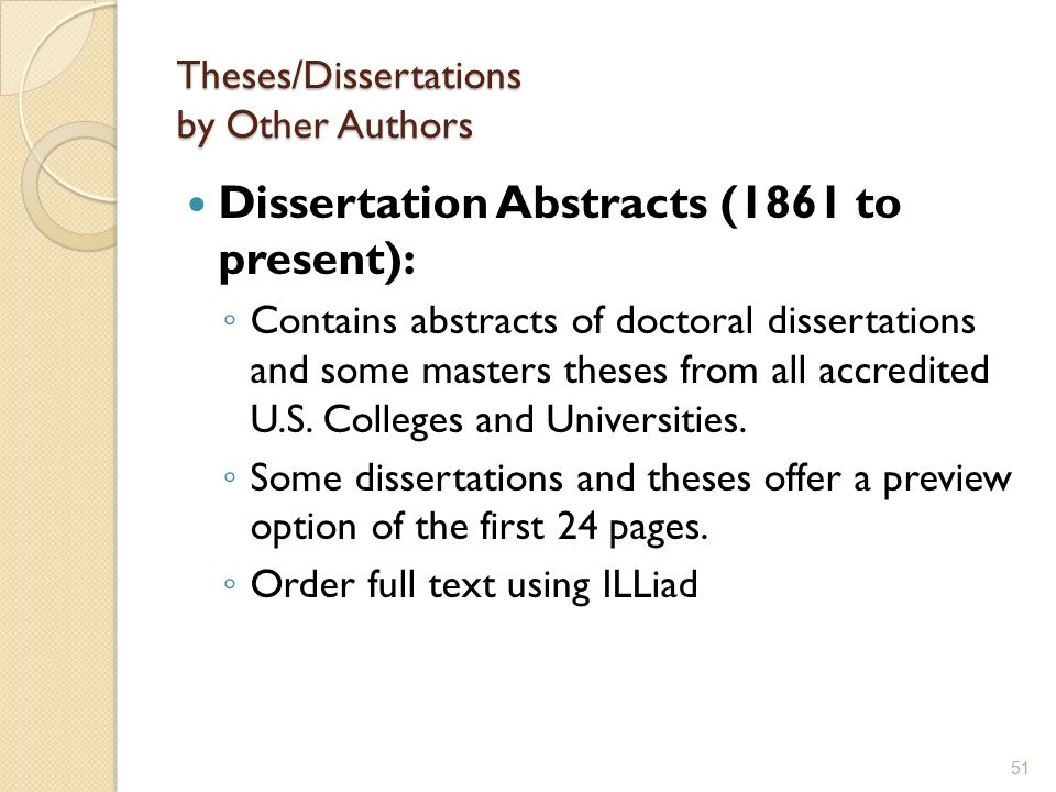 dissertation abtracts Dissertations and theses are an important and valuable tool for the library and the researcher in all areas of scholarship institutions can transform the library's dissertations and theses, make institutional research globally discoverable from trusted databases, and provide on-demand use to authoritative information.