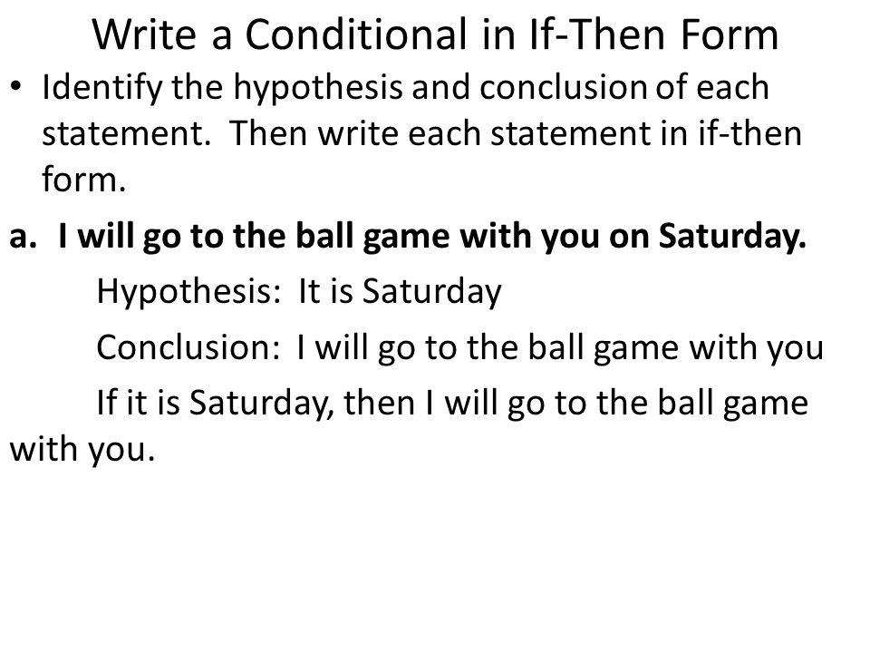 1.7 Logical Reasoning Conditional statements – written in the form ...
