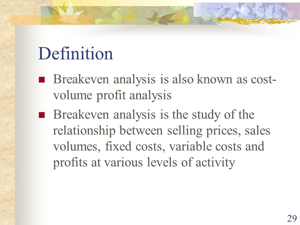 1 Absorption and marginal costing 2 JOIN KHALID AZIZ FRESH – Define Breakeven Analysis