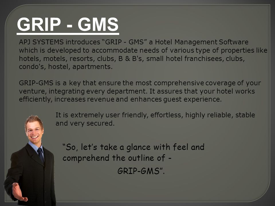 """APJ SYSTEMS introduces """"GRIP - GMS"""" a Hotel Management"""