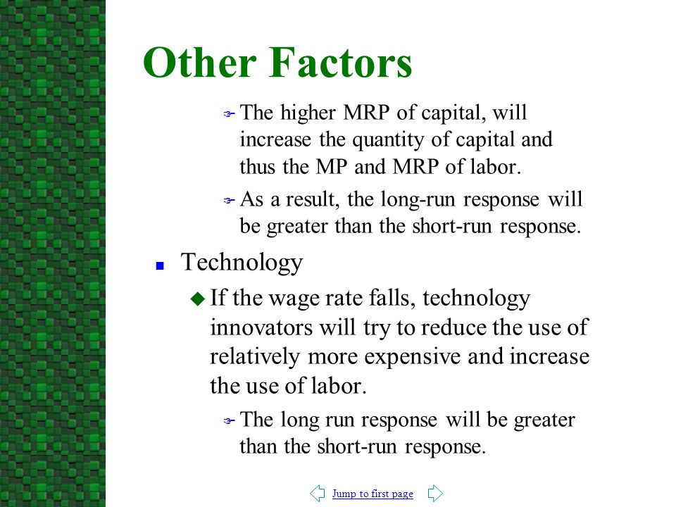Jump to first page F The higher MRP of capital, will increase the quantity of capital and thus the MP and MRP of labor.