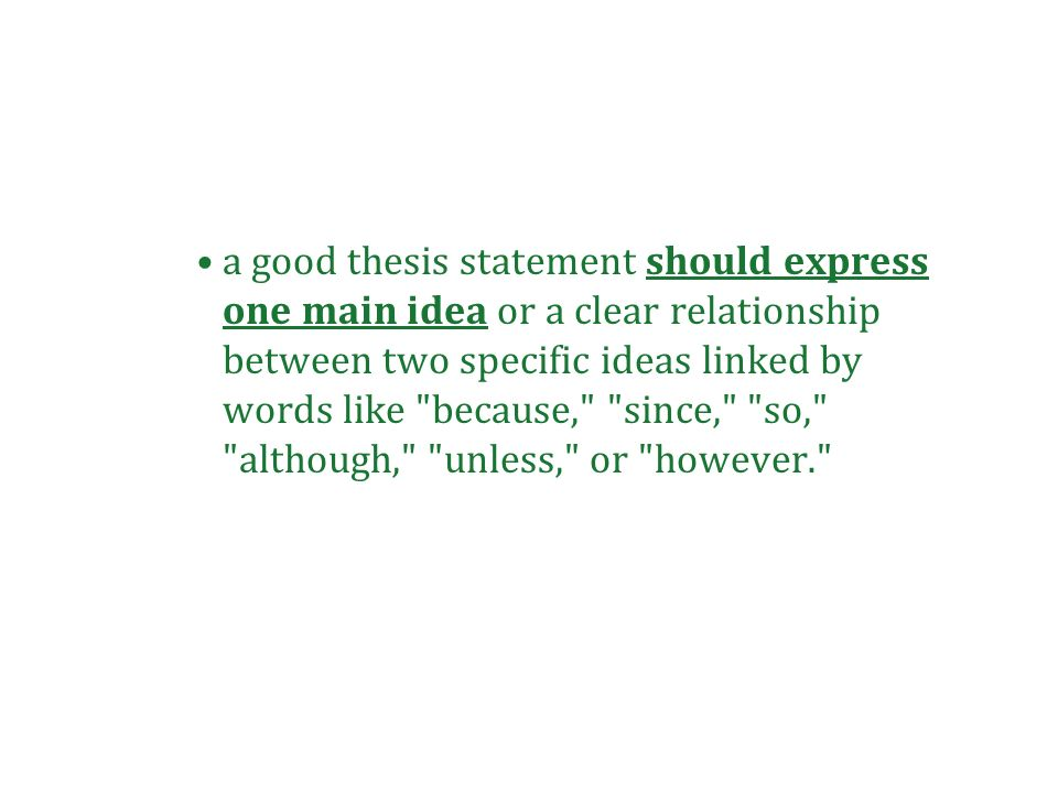 criteria for a good thesis statement A good thesis statement is a single sentence contained in the introduction of a paper that provides the reader with some idea of what.