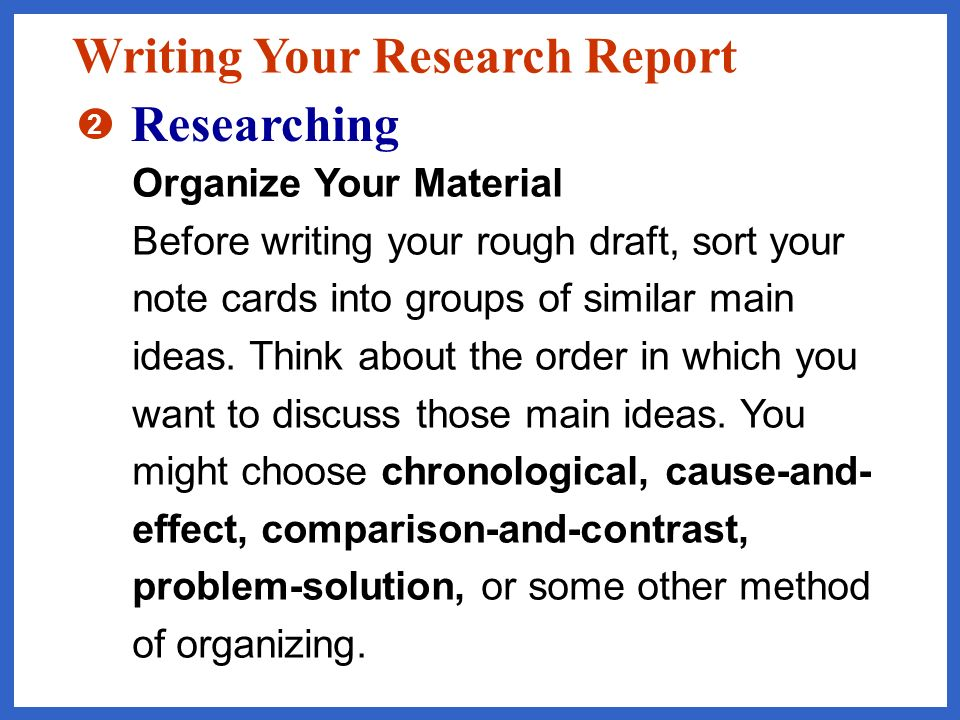 Take Notes Use index cards to record the information in your sources.