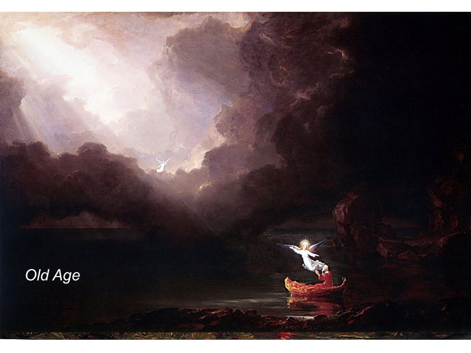 Childhood, by Thomas Cole Youth Manhood Old Age