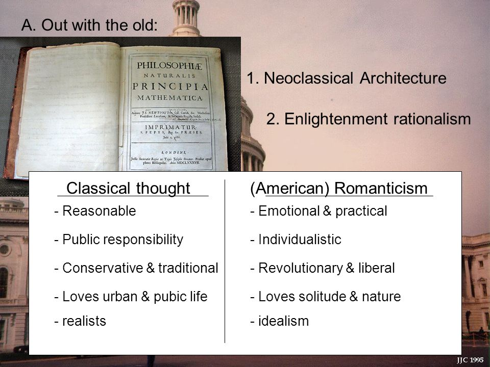 I. Art and Literature A. Out with the old: 1. Neoclassical Architecture 2.