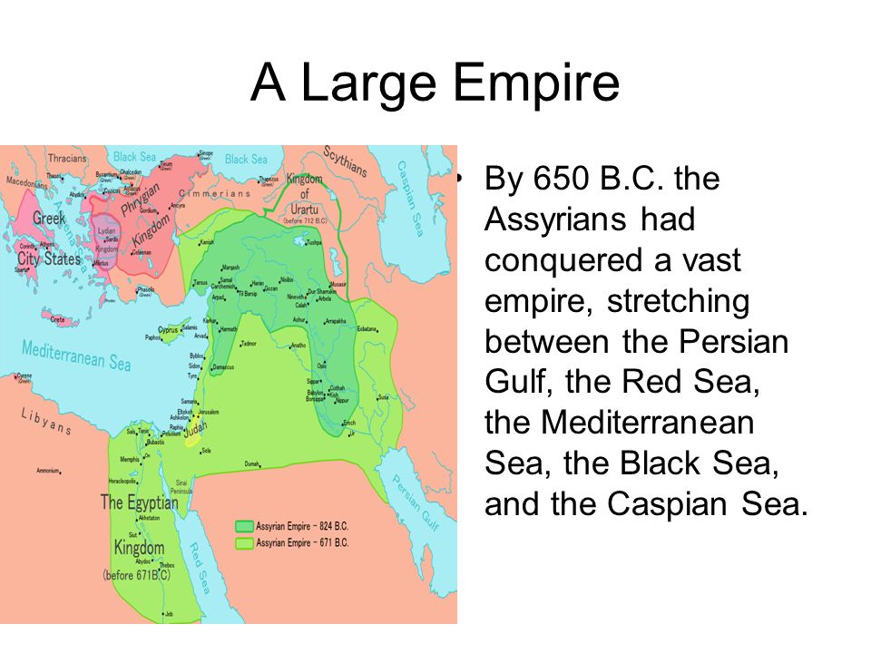 A Large Empire By 650 B.C.