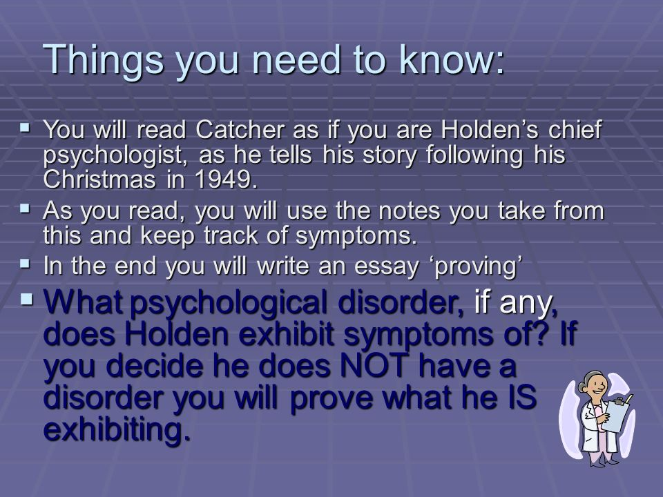 holden caulfield patient file psychological evaluation an  things you need to know  you will catcher as if you are holden s
