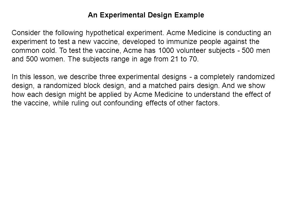 Experimental Design All experiments have independent variables ...