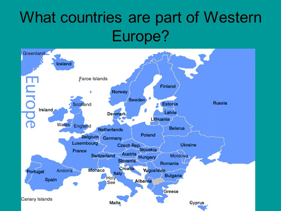 Western Europe What Countries Are Part Of Western Europe Ppt - Western european countries