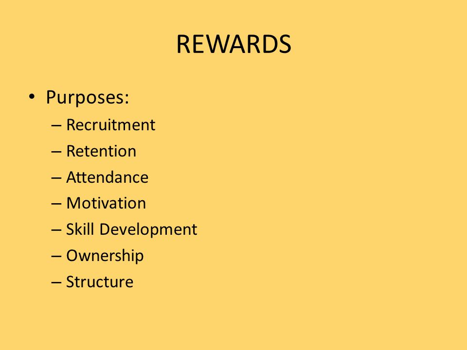 TYPES OF REWARDS Intrinsic vs.Extrinsic rewards – Which are most important to leaders.