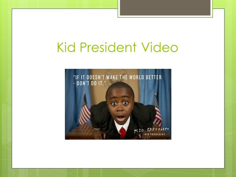 Kid President Video