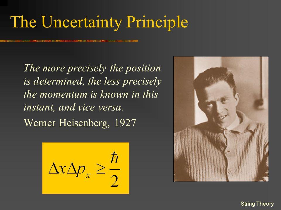 String Theory ….Enter: Quantum Physics