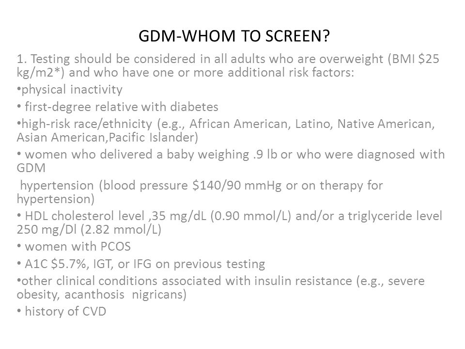 GDM-DEFINITION Gestational Diabetes Mellitus (GDM) is defined as ...