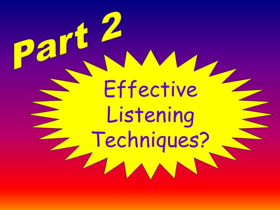 Effective Listening Techniques