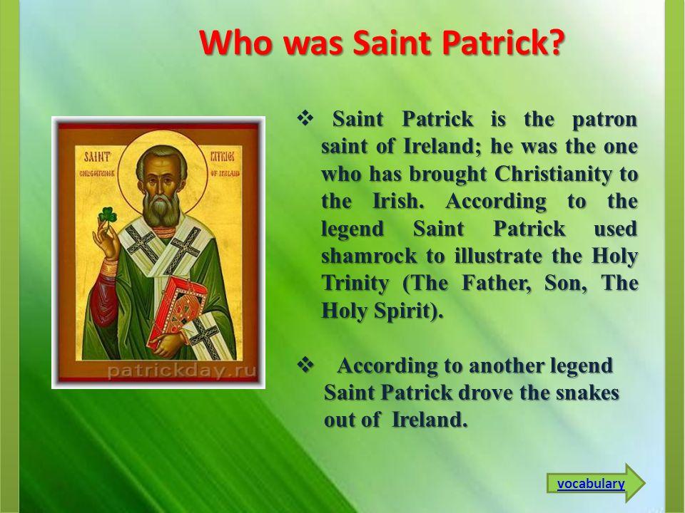 Who was Saint Patrick.