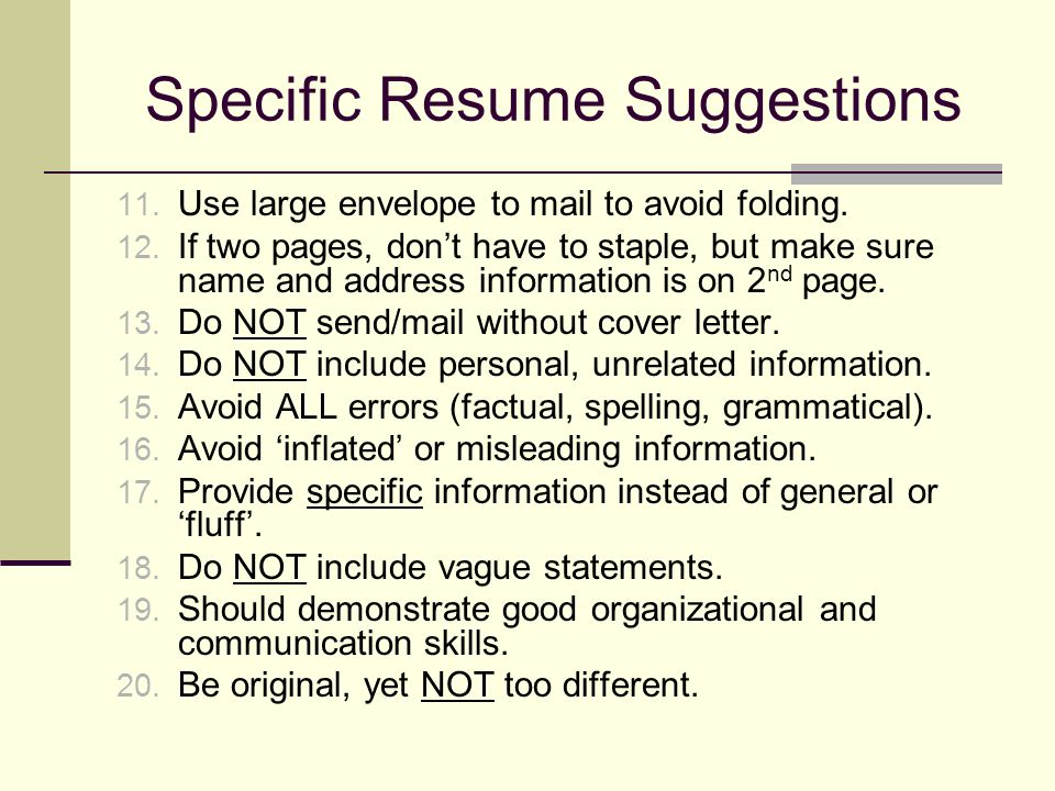 specific resume suggestions 11 use large envelope to mail to avoid folding