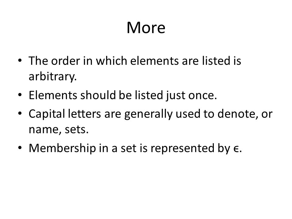 More The order in which elements are listed is arbitrary.