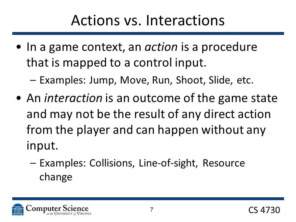 CS 4730 Actions vs.