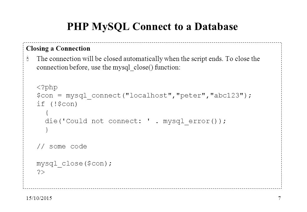15/10/20151 PHP & MySQL 'Slide materials are based on W3Schools ...