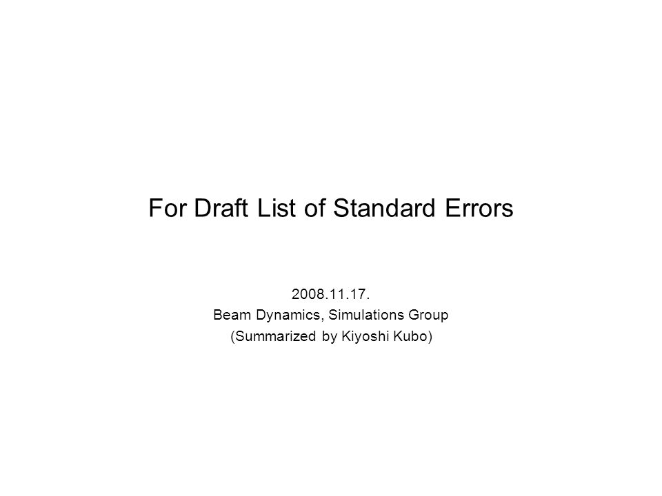 For Draft List of Standard Errors