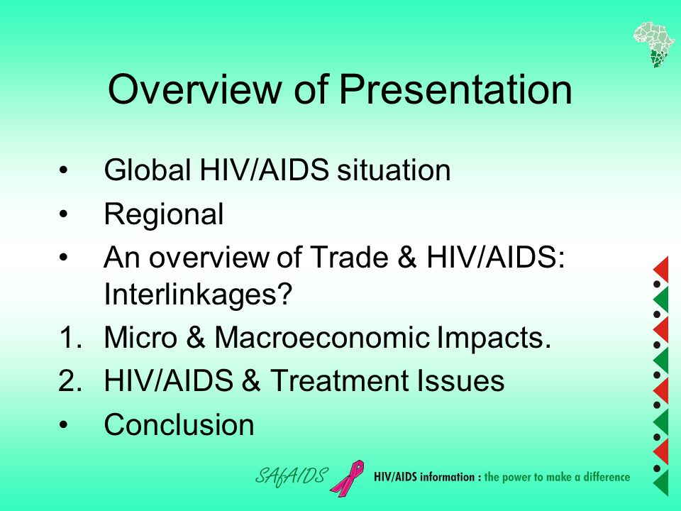 HIV/AIDS and Trade Presentation by Ngoni Chibukire SAfAIDS 17 Beveridge Road Avondale Harare Tel: /4