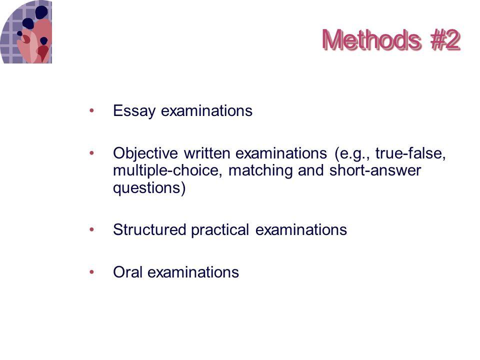 objective and essay examinations