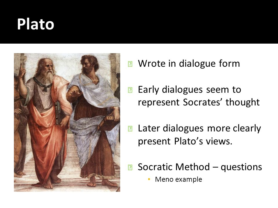 a view on platos and socrates dialogue on knowledge Ishaan jalan 22nd march 2010 the theory of recollection: knowledge forgotten is hidden within plato, a classical greek philosopher is famous as a writer for his socratic dialogues indeed, thirty-five dialogues and seven letters can be attributed to him.