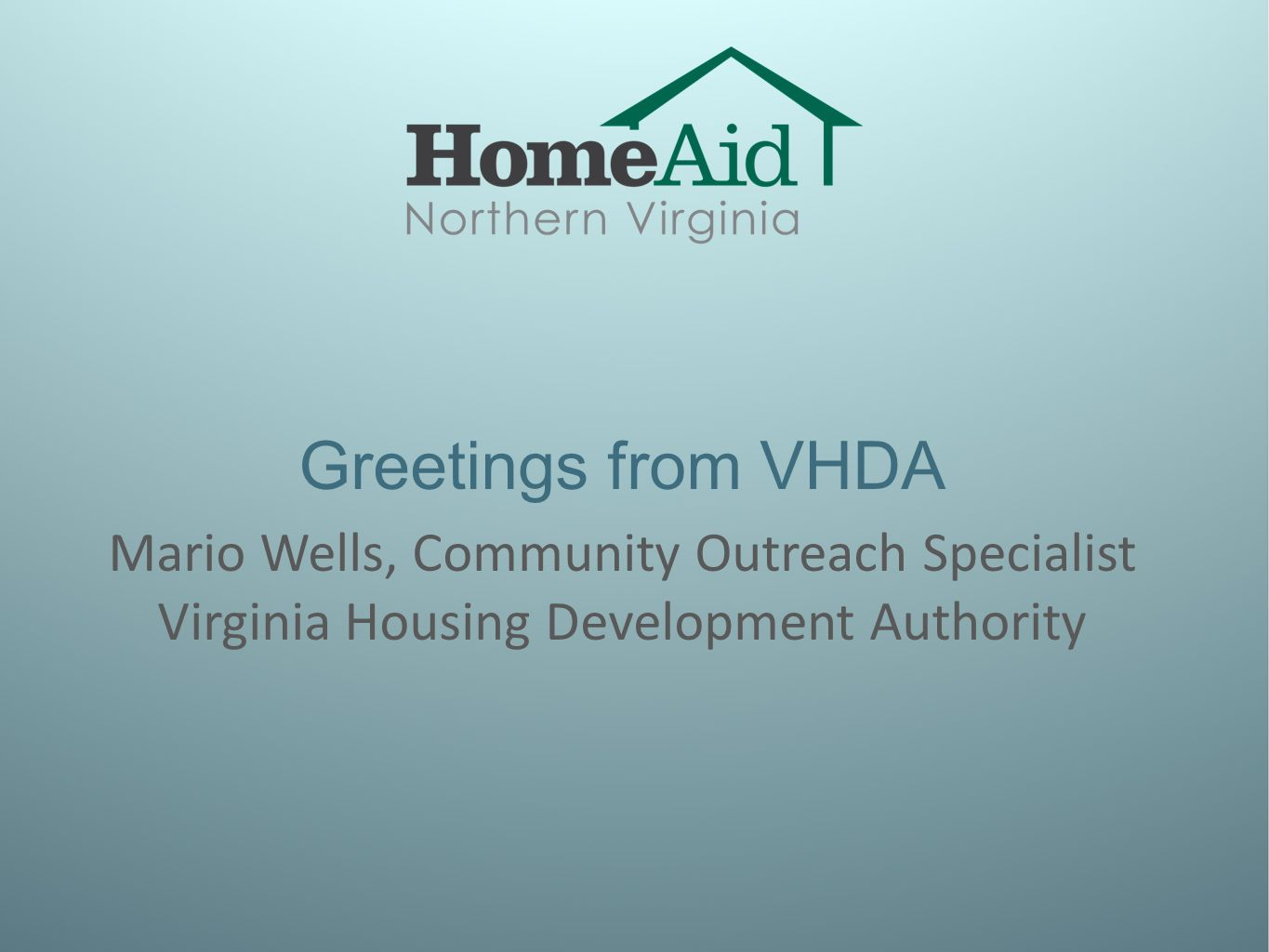 Welcome housing forum collective impact meaningful partnerships 5 greetings from vhda mario wells community outreach specialist virginia housing development authority kristyandbryce Images