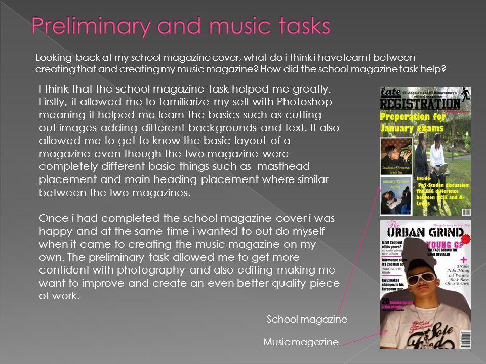 Looking back at my school magazine cover, what do i think i have learnt between creating that and creating my music magazine.
