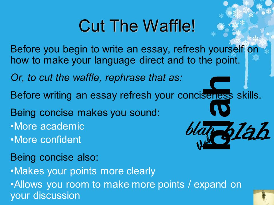 how to make yourself write an essay Don't make this a deadline task—now's the time to write, read, rewrite, give to a reader, revise again, and on until the essay is clear, concise.