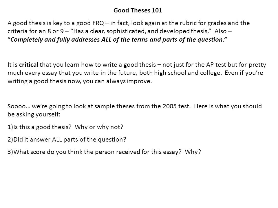 good thesis review in class activity good theses a good  good theses 101 a good thesis is key to a good frq in fact